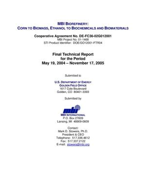 Primary view of object titled 'MBI Biorefinery: Corn to Biomass, Ethanol to Biochemicals and Biomaterials'.