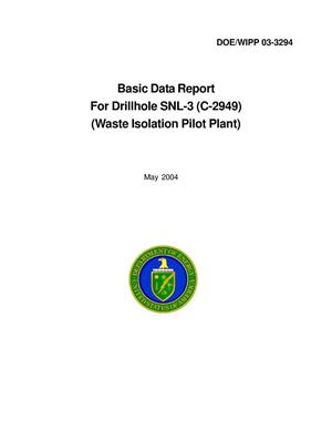Primary view of object titled 'Basic Data Report for Drillhole SNL-3 (C-2949)'.