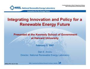 Primary view of object titled 'Integrating Innovation and Policy for a Renewable Energy Future (Presentation)'.