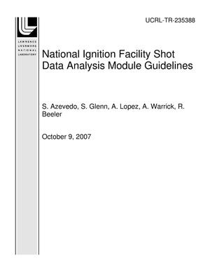 Primary view of object titled 'National Ignition Facility Shot Data Analysis Module Guidelines'.