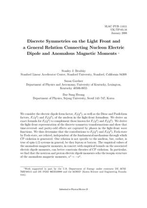 Primary view of object titled 'Discrete Symmetries on the Light Front and a General Relation connecting Nucleon Electric Dipole and Anomalous Magnetic Moments'.