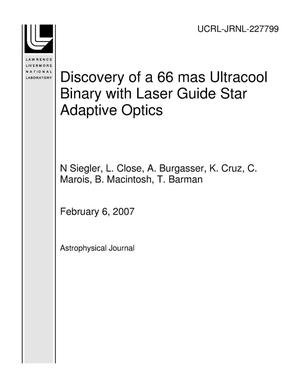 Primary view of object titled 'Discovery of a 66 mas Ultracool Binary with Laser Guide Star Adaptive Optics'.