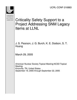 Primary view of object titled 'Criticality Safety Support to a Project Addressing SNM Legacy Items at LLNL'.