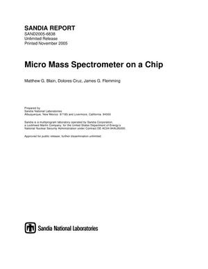 Primary view of object titled 'Micro mass spectrometer on a chip.'.