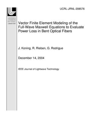 Primary view of object titled 'Vector Finite Element Modeling of the Full-Wave Maxwell Equations to Evaluate Power Loss in Bent Optical Fibers'.