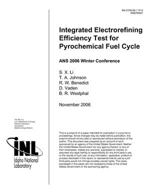 Primary view of object titled 'Integrated Electrorefining Efficiency Test for Pyrochemical Fuel Cycle'.