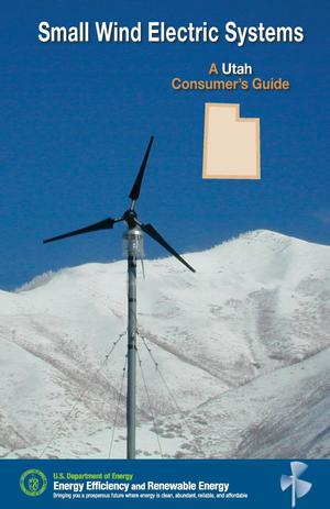 Primary view of object titled 'Small Wind Electric Systems: A Utah Consumer's Guide'.