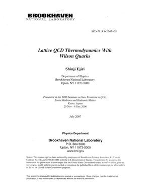 Primary view of object titled 'LATTICE QCD THERMODYNAMICS WITH WILSON QUARKS.'.