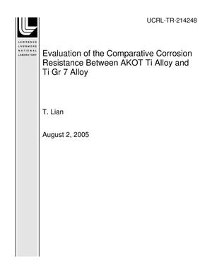 Primary view of object titled 'Evaluation of the Comparative Corrosion Resistance Between AKOT Ti Alloy and Ti Gr 7 Alloy'.