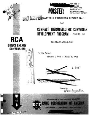 Primary view of object titled 'Compact thermoelectric converter development program. Quarterly progress report No. 1 for the period January 1, 1966--March 31, 1966'.