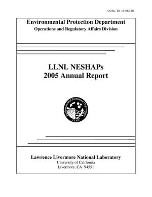 Primary view of object titled 'Environmental Protection Department Operations and Regulatory Affairs Division LLNL NESHAPs 2005 Annual Report'.
