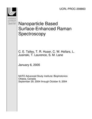 Primary view of object titled 'Nanoparticle Based Surface-Enhanced Raman Spectroscopy'.