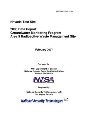 Primary view of object titled '2006 Data Report: Groundwater Monitoring Program Area 5 Radioactive Waste Management Site'.
