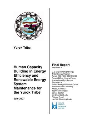 Primary view of object titled 'Human Capacity Building in Energy Efficiency and Renewable Energy System Maintenance for the Yurok Tribe'.