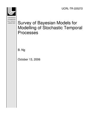 Primary view of object titled 'Survey of Bayesian Models for Modelling of Stochastic Temporal Processes'.
