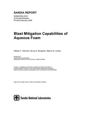 Primary view of object titled 'Blast mitigation capabilities of aqueous foam.'.
