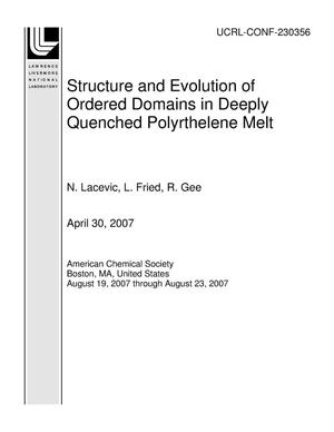 Primary view of object titled 'Structure and Evolution of Ordered Domains in Deeply Quenched Polyrthelene Melt'.