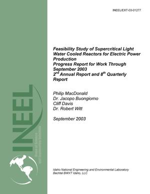 Primary view of object titled 'Feasibility Study of Supercritical Light Water Cooled Reactors for Electric Power Production, Progress Report for Work Through September 2003, 2nd Annual/8th Quarterly Report'.