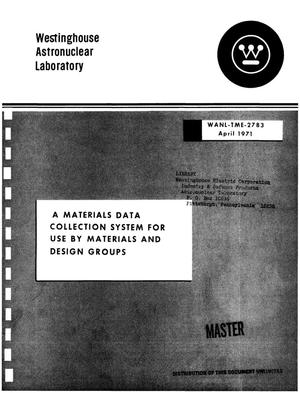 Primary view of object titled 'Materials data collection system for use by material and design groups'.