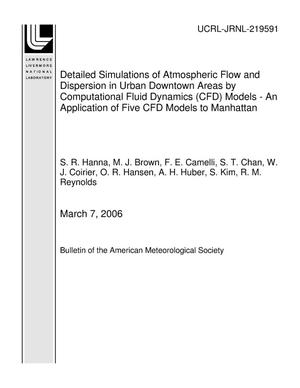 Primary view of object titled 'Detailed Simulations of Atmospheric Flow and Dispersion in Urban Downtown Areas by Computational Fluid Dynamics (CFD) Models - An Application of Five CFD Models to Manhattan'.