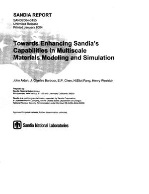 Primary view of object titled 'Towards enhancing Sandia's capabilities in multiscale materials modeling and simulation.'.