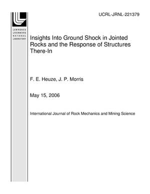 Primary view of object titled 'Insights Into Ground Shock in Jointed Rocks and the Response of Structures There-In'.