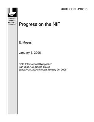 Primary view of object titled 'Progress on the NIF'.