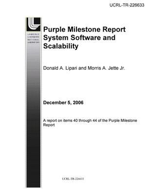 Primary view of object titled 'Purple Milestone Report System Software and Scalability'.