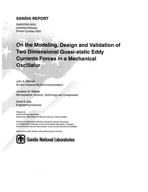 Primary view of object titled 'On the modeling, design and validation of two dimensional quasi-static eddy current forces in a mechanical oscillator.'.