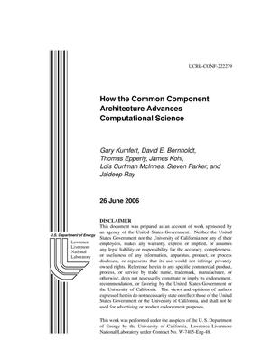 Primary view of object titled 'How the Common Component Architecture Advances Compuational Science'.