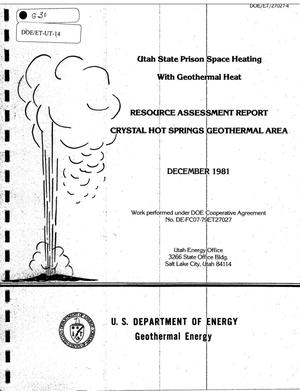 Primary view of object titled 'Utah State Prison Space Heating with Geothermal Heat - Resource Assessment Report Crystal Hot Springs Geothermal Area'.