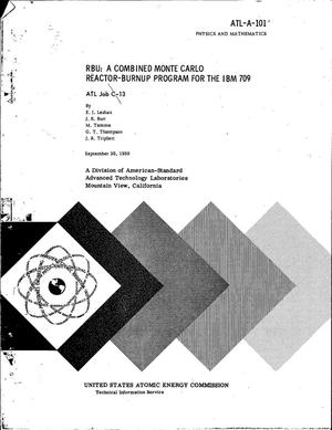 Primary view of object titled 'RBU: A COMBINED MONTE CARLO REACTOR-BURNUP PROGRAM FOR THE IBM 709'.