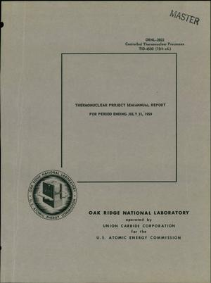 Primary view of object titled 'THERMONUCLEAR PROJECT SEMIANNUAL REPORT FOR PERIOD ENDING JULY 31, 1959'.