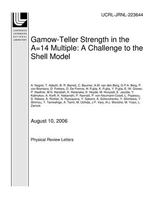 Primary view of object titled 'Gamow-Teller Strength in the A=14 Multiplet: A Challenge to the Shell Model'.