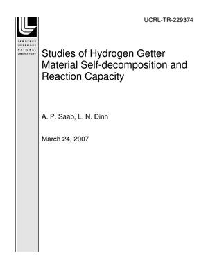 Primary view of object titled 'Studies of Hydrogen Getter Material Self-decomposition and Reaction Capacity'.