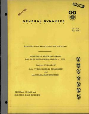 Primary view of object titled 'MARITIME GAS-COOLED REACTOR PROGRAM QUARTERLY PROGRESS REPORT FOR THE PERIOD ENDING MARCH 31, 1959'.