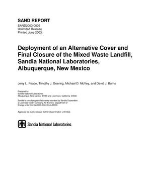 Primary view of object titled 'Deployment of an alternative cover and final closure of the Mixed Waste Landfill, Sandia National Laboratories, Albuquerque, New Mexico.'.