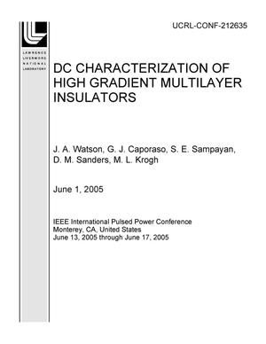 Primary view of object titled 'DC CHARACTERIZATION OF HIGH GRADIENT MULTILAYER INSULATORS'.
