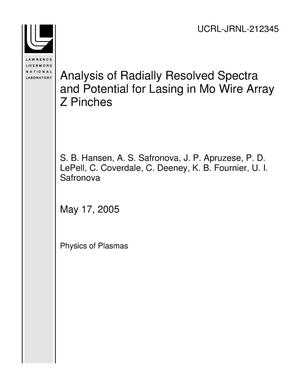 Primary view of object titled 'Analysis of Radially Resolved Spectra and Potential for Lasing in Mo Wire Array Z Pinches'.