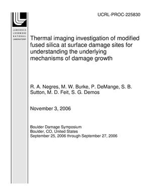 Primary view of object titled 'Thermal imaging investigation of modified fused silica at surface damage sites for understanding the underlying mechanisms of damage growth'.