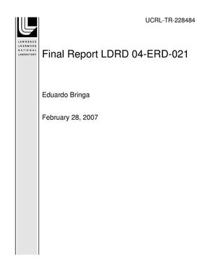 Primary view of object titled 'Final Report LDRD 04-ERD-021'.