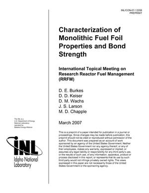 Primary view of object titled 'CHARACTERIZATION OF MONOLITHIC FUEL FOIL PROPERTIES AND BOND STRENGTH'.
