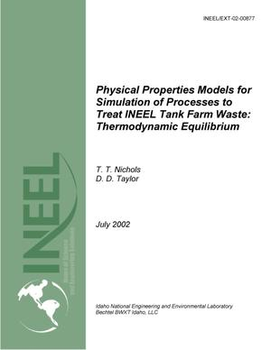 Primary view of object titled 'Physical Properties Models for Simulation of Processes to Treat INEEL Tank Farm Waste: Thermodynamic Equilibrium'.