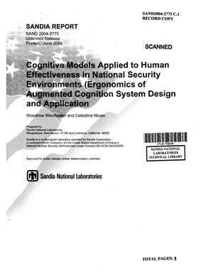 Primary view of object titled 'Cognitive models applied to human effectiveness in national security environments (ergonomics of augmented cognition system design and application).'.