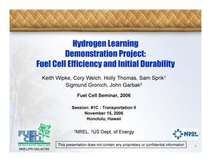 Primary view of object titled 'Hydrogen Learning Demonstration Project: Fuel Cell Efficiency and Initial Durability (Presentation)'.