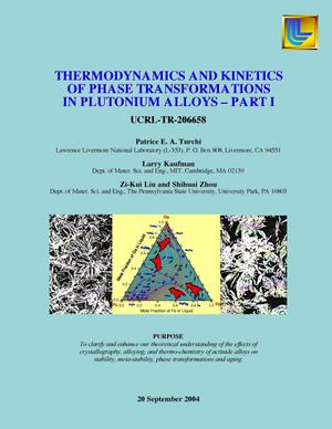 Primary view of object titled 'THERMODYNAMICS AND KINETICS OF PHASE TRANSFORMATIONS IN PLUTONIUM ALLOYS - PART I'.