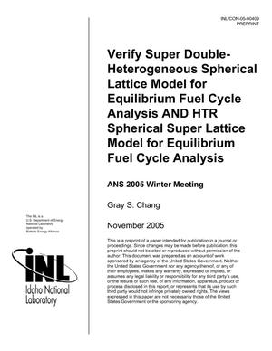 Primary view of object titled 'Verify Super Double-Heterogeneous Spherical Lattice Model for Equilibrium Fuel Cycle Analysis AND HTR Spherical Super Lattice Model for Equilibrium Fuel Cycle Analysis'.