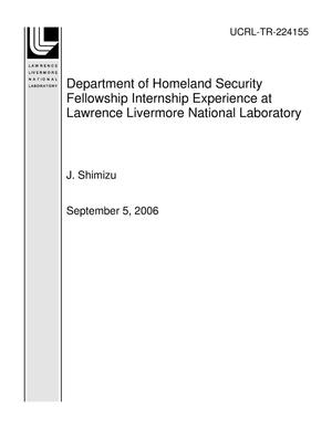 Primary view of object titled 'Department of Homeland Security Fellowship Internship Experience at Lawrence Livermore National Laboratory'.
