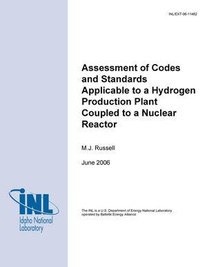 Primary view of object titled 'Assessement of Codes and Standards Applicable to a Hydrogen Production Plant Coupled to a Nuclear Reactor'.