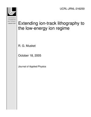 Primary view of object titled 'Extending ion-track lithography to the low-energy ion regime'.